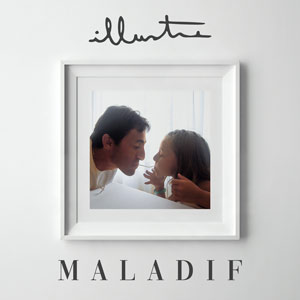 "Illustre ""Maladif"" nouveau single"
