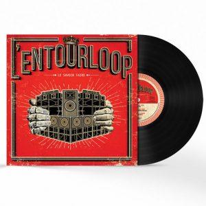 L'Entourloop le savoir faire vinyle