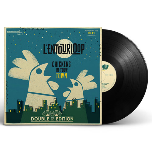 l'entourloop chickens in your town vinyle
