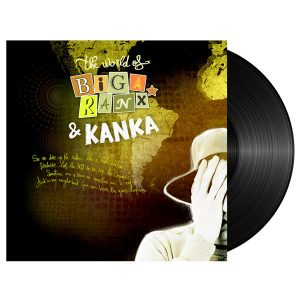 the world of biga ranx kanka vinyle ep maxi