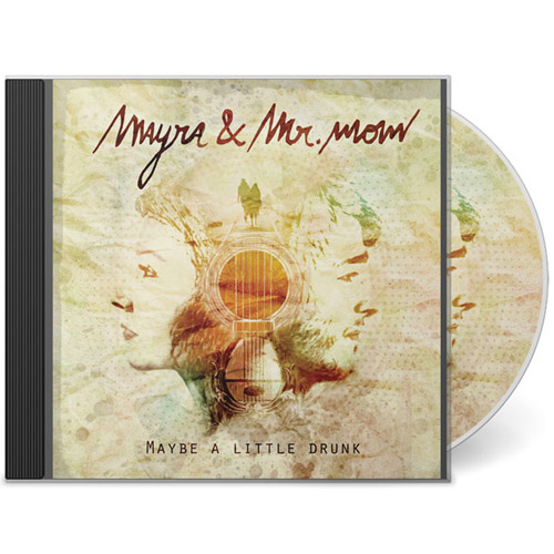mayra and mr mow maybe a little drunk ep cd