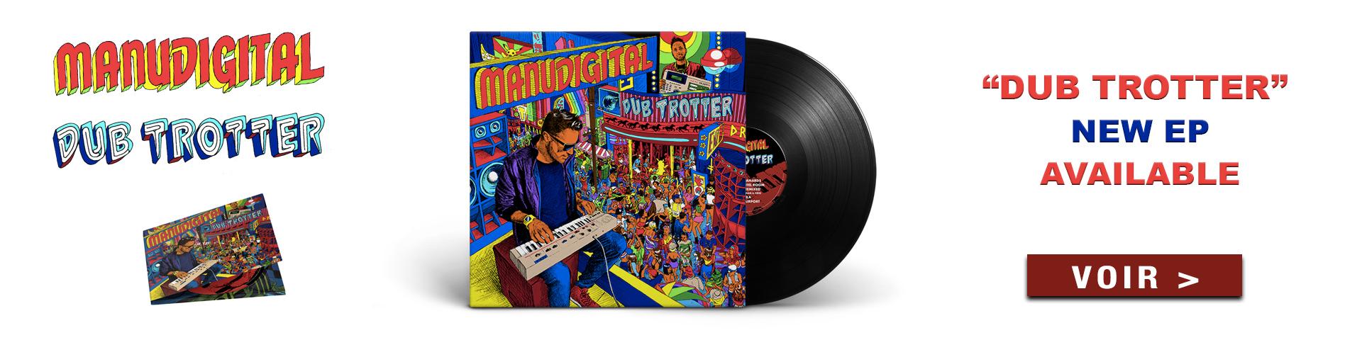 Manudigital-Dub-Trotter-EP-available