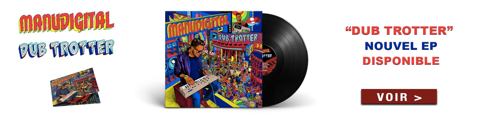 Manudigital-Dub-Trotter-EP disponible