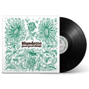 blundetto good good things vinyle