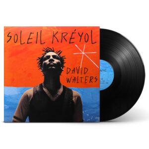 david walters soleil kreyol vinyle front