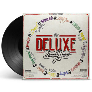 deluxe-the-deluxe-family-show-vinyle